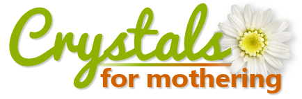 Crystals for Mothering