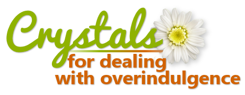 Crystals for Dealing with Overindulgence