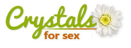 Crystals for Sex