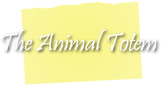 The Animal Totem