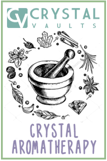 Crystal Aromatherapy Guide
